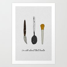 I'm All About That Baste Art Print
