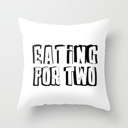 Eating for Two Throw Pillow