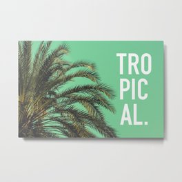Vintage summer tropical typography palm tree photography Metal Print