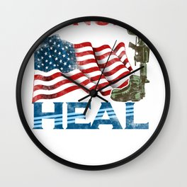 Veterans Honor the Dead Heal the Wounded Wall Clock