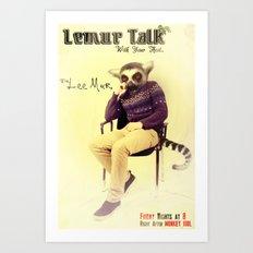 Lemur Talk Art Print