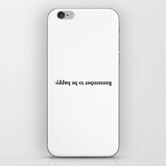 Remember to be happy. iPhone & iPod Skin
