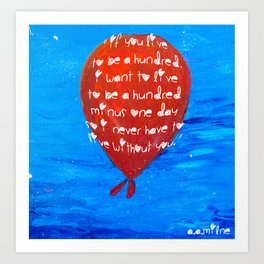 If you live to be a hundred... Art Print