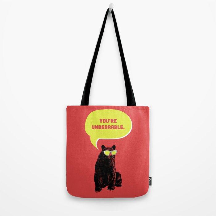 Unbearable Tote Bag
