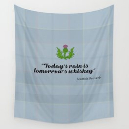scottish proverb Wall Tapestry