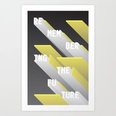 Remembering the Future Art Print