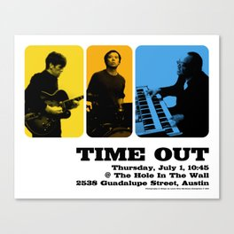 TIME OUT, HOLE IN THE WALL - AUSTIN, TX Canvas Print