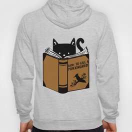 Cat Read Book How To Kill A Mocking Bird TShirt Hoody