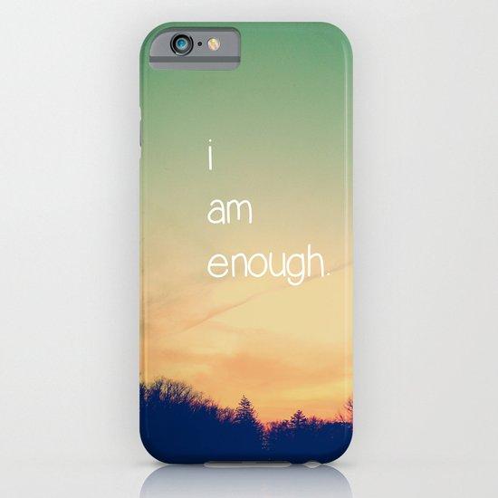 I Am Enough iPhone & iPod Case