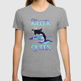 She's a Killer Queen T-shirt