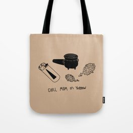 Chill mom it's yarrow Tote Bag