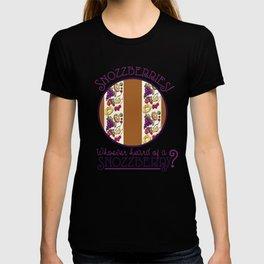 Snozzberries! T-shirt