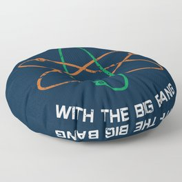 It All Started with the Big Bang Floor Pillow