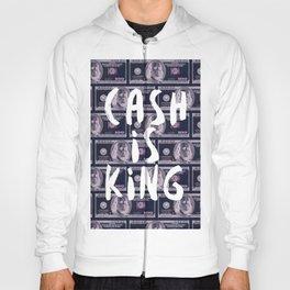 Cash is King Hoody