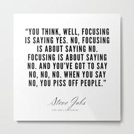 25     Steve Jobs Quotes   190720 Metal Print