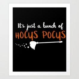It's just a bunch of Hocus Pocus Art Print