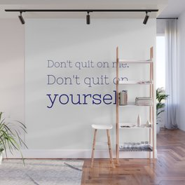 Don't quit on yourself - Friday Night Lights collection Wall Mural