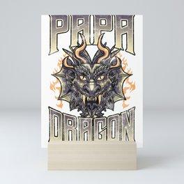 Papa Dragon Dad Fearsome Dragon Fantasy Obsessed Mini Art Print
