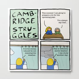Cambridge struggles: Weather Metal Print