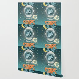 We are all made of stars, typography modern poster design with astronaut helmet and night sky, green Wallpaper