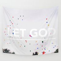 let it go Wall Tapestries featuring Let Go, Let God by Tim Chung