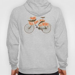 Fixie bike - Ride all day, ride all night Hoody