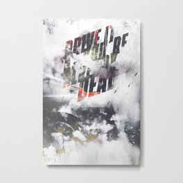 Drive it like youre already dead Metal Print