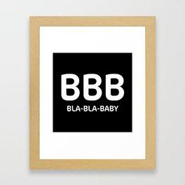 "Black typography pattern ""Bla Bla Baby"" Framed Art Print"