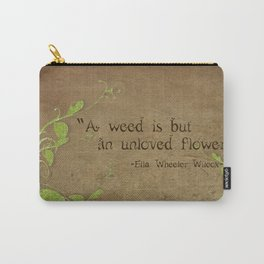 Weeds, Unloved Flowers Carry-All Pouch