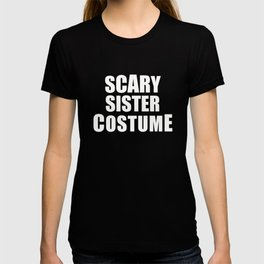 Scary Sister Halloween Costume T-shirt