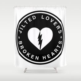 Jilted Lovers & Broken Hearts Shower Curtain