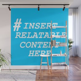 Keep it real with dead memes Wall Mural