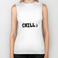 chill Biker Tanks featuring Chill by awkwardxadolescent