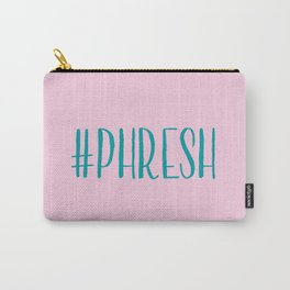 #Phresh Carry-All Pouch