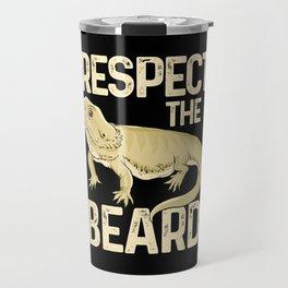 Respect The Beard - Funny Bearded Dragon Lizard Pet Illustration Travel Mug