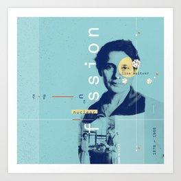Beyond Curie: Lise Meitner Art Print
