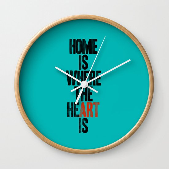 HOME IS WHERE THE HE(ART) IS Wall Clock
