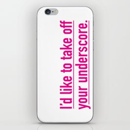 Score with the underscore. iPhone Skin
