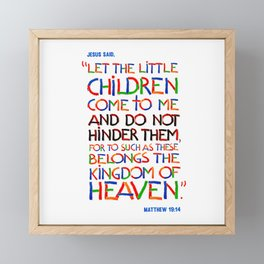 Let the little children come to me Framed Mini Art Print