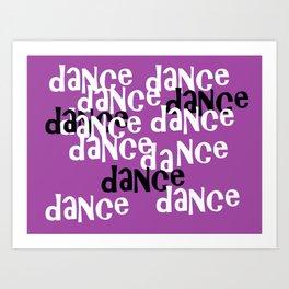 love to dance Art Print