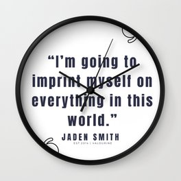 45  |  Jaden Smith Quotes | 190904 Wall Clock