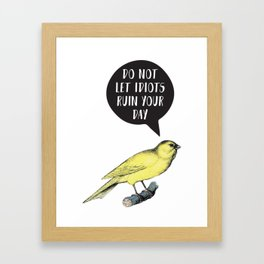 Yellow Bird Canary Funny Motivational Quote Framed Art Print