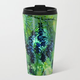 One Day At A Time . . . Travel Mug