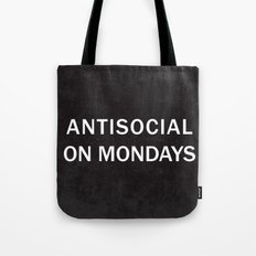 Antisocial on Mondays Tote Bag