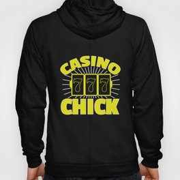 Awesome Casino Chick 7-7-7 Gambling Girl Hoody