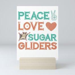 Sugar Glider Peace Love Sugar Gliders Mini Art Print