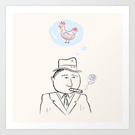 Al Capone remembers his favourite chicken. Art Print
