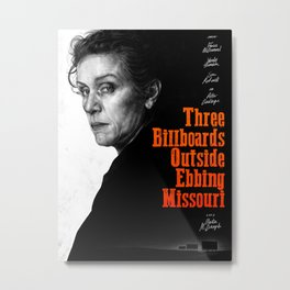 Three Billboards Outside Ebbing Missouri - Movie Inspired Art Metal Print