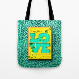 To Choose Life is to Love . . . Tote Bag