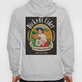 Dickens Cider - Every Girls Likes A Dickens Cider! Hoody